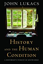 History and the Human Condition: A…