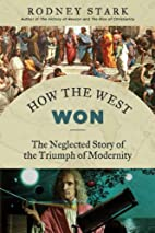 How the West Won: The Neglected Story of the…