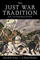 The Just War Tradition: An Introduction…
