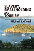Slavery, smallholding and tourism : social…