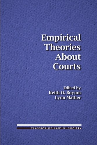 empirical-theories-about-courts-classics-of-law-society