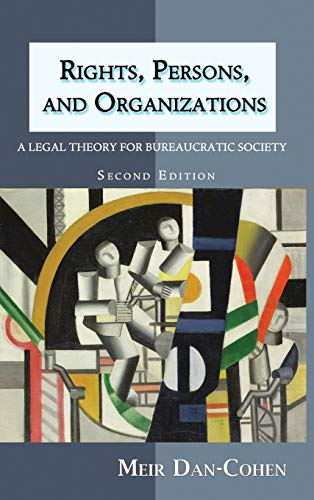 rights-persons-and-organizations-a-legal-theory-for-bureaucratic-society-second-edition