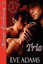 Trio [Gideon's Ring 1] [The Eve Adams…