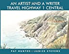 An Artist and a Writer Travel Highway 1…