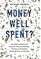 Money Well Spent?: The Truth Behind the…
