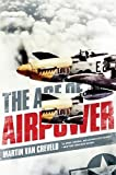 Van Creveld, Martin: The Age of Airpower
