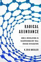 Radical Abundance: How a Revolution in…