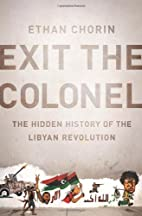 Exit the Colonel: The Hidden History of the…