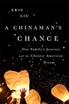 A Chinaman's Chance: One Family's…