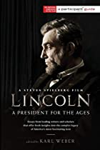 Lincoln: A President for the Ages by…