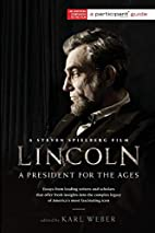 Lincoln : a president for the ages by Karl…