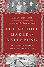 The Noodle Maker of Kalimpong: The Untold…