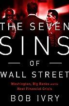 The Seven Sins of Wall Street: Big Banks,…