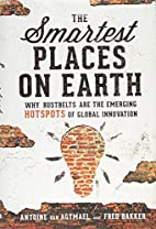 The Smartest Places on Earth: Why Rustbelts…