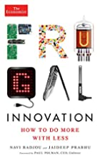 Frugal Innovation: How to do more with less…