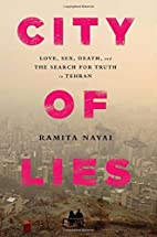City of Lies: Love, Sex, Death, and the…