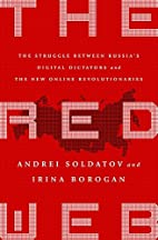 The Red Web: The Struggle Between Russia's…