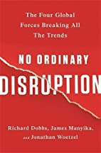 No Ordinary Disruption: The Four Global…