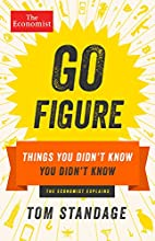 Go Figure: Things You Didn't Know You…