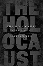 The Holocaust: A New History by Laurence…