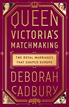 Queen Victoria's matchmaking : the royal…