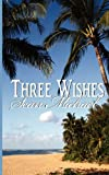 Michael, Sean: Three Wishes