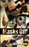 Michael, Sean: Masks Off!