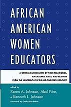 African American Women Educators: A Critical…