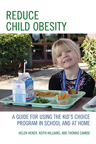 reduce-child-obesity-a-guide-to-using-the-kids-choice-program-in-school-and-at-home