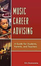 Music career advising : a guide for…
