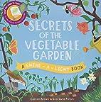 Secrets of the Vegetable Garden (A…