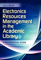Electronic Resources Management in the…