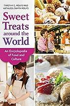 Sweet Treats around the World: An…