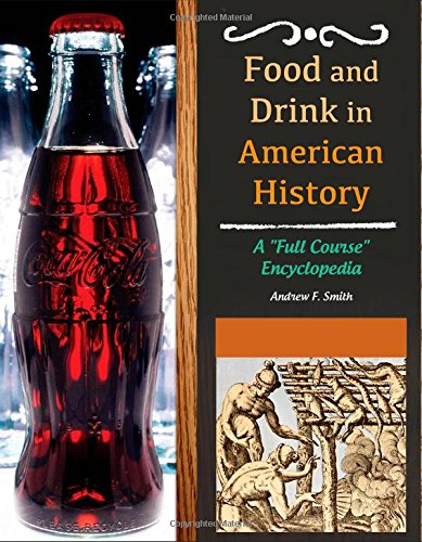 food-and-drink-in-american-history-3-volumes-a-full-course-encyclopedia