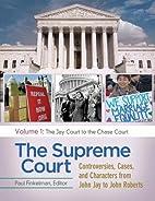 The Supreme Court [4 volumes]:…