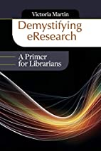 Demystifying eResearch: A Primer for…