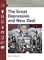 The Great Depression and New Deal: Documents…