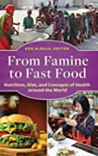 From Famine to Fast Food: Nutrition, Diet,…