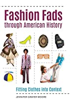 Fashion Fads through American History:…