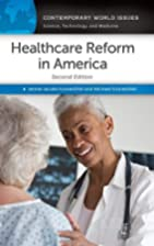Healthcare Reform in America: A Reference…