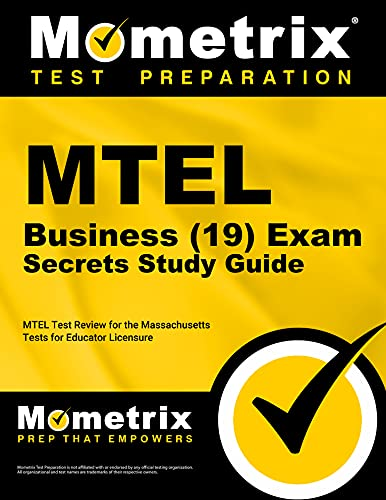 mtel-business-19-exam-secrets-study-guide-mtel-test-review-for-the-massachusetts-tests-for-educator-licensure
