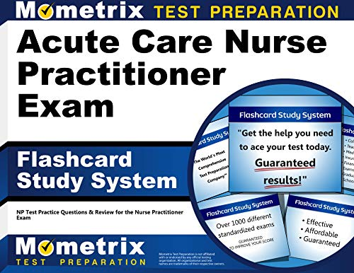 acute-care-nurse-practitioner-exam-flashcard-study-system-np-test-practice-questions-review-for-the-nurse-practitioner-exam-cards