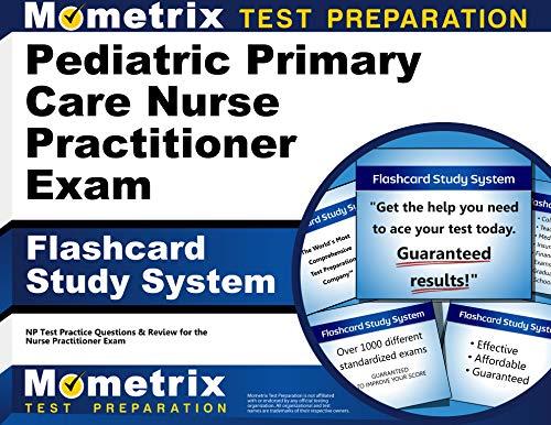 pediatric-primary-care-nurse-practitioner-exam-flashcard-study-system-np-test-practice-questions-review-for-the-nurse-practitioner-exam-cards