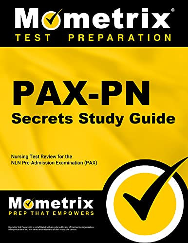 pax-pn-secrets-study-guide-nursing-test-review-for-the-nln-pre-admission-examination-pax