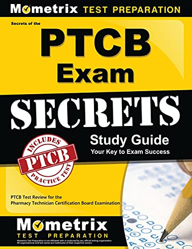 secrets-of-the-ptcb-exam-study-guide-ptcb-test-review-for-the-pharmacy-technician-certification-board-examination