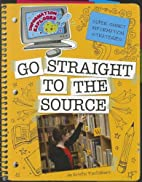 Go Straight to the Source: Super Smart…