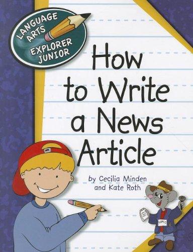 how-to-write-a-news-article-language-arts-explorer-junior