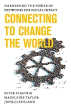 Connecting to Change the World: Harnessing…