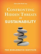 State of the World 2015: Confronting Hidden…