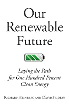 Our Renewable Future: Laying the Path for…